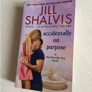 "Novel Romance Inggris ""Accidentally on Purpose"" Jill Shalvis"