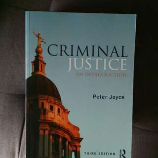 Criminal Justice, An Introduction, 3rd Ed