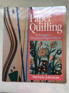 The Book of Paper Quilling: Techniques and Projects for Paper Filigree