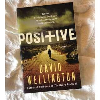 Positive by David Wellington large paperback