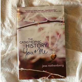 The Catastrophic History of You and Me by Jess Rothenberg paperback
