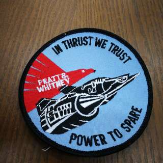 SR-71 Blackbird patch. In Thrust We Trust Power To Spare Pratt & Whitney