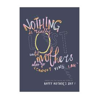 Mother's Day card - nothing really lost.