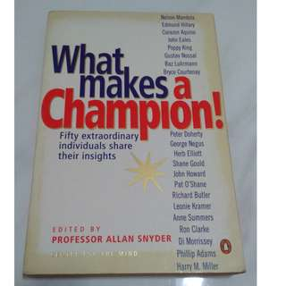 [Self Development Book!] What Makes A Champion!: Fifty Extraordinary Individuals Share Their Insights
