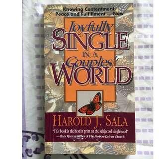 Joyfully Single In A Couples' World (Harold J. Sala)