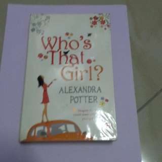 Who's That Girl by Alexandra Potter english novel