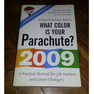 What Color is Your Parachute by Richard Nelson Bolles