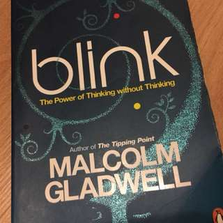 Blink/the power of thinking without thinking