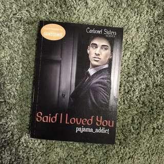 Said I Love You