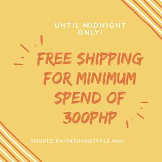 FREE SHIPPING 300PHP!