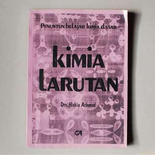 Kimia Larutan - Drs. Hiskia Achmad