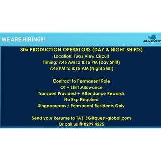 30x Production Operator *Day & Night Shifts / Tuas