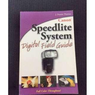Canon Sppedlite SystemDigital Field Guide