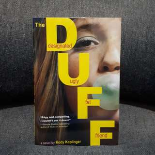 The DUFF: Designated Ugly Fat Friend (Kody Keplinger)