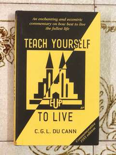 Teach Yourself to Live