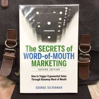 # Highly Recommended《Bran-New + 2nd Edition + Best Kept Secret Weapon in W.O.M Sales & Marketing Strategy》George Silverman - THE SECRETS OF WORD-OF-MOUTH MARKETING : How to Trigger Exponential Sales Through Runaway Word of Mouth