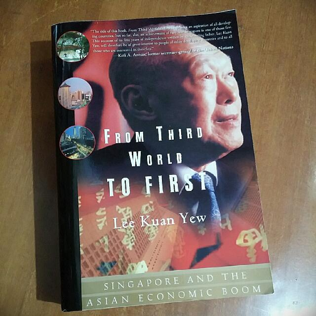 From Third Wolrd To First - Lee Kuan Yew