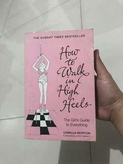 BOOK: How to Walk in High Heels