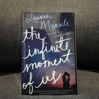 The Infinite Moment of Us (Lauren Myracle)