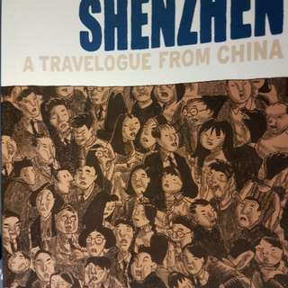 Shenzhen: A Travelogue from China  signed copy by Guy Delisle