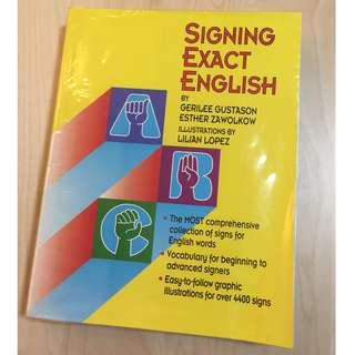 Signing Exact English (Paper Back, nineteenth printing 2010)