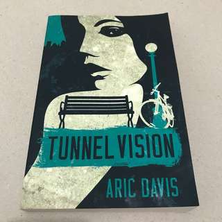 Tunnel Visions by Aric Davis