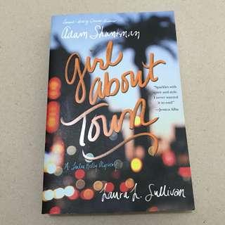 Girl About Town by Adam Shankman & Laura Sullivan