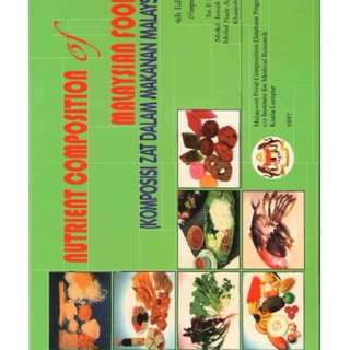 Nutrient Composition of Malaysian Foods