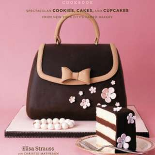 The Confetti Cakes Cookbook: Spectacular Cookies, Cakes, and Cupcakes from New York City's Famed Bakery - Elisa Strauss