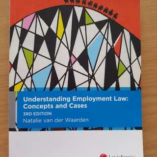 Understanding employment law - concept and cases