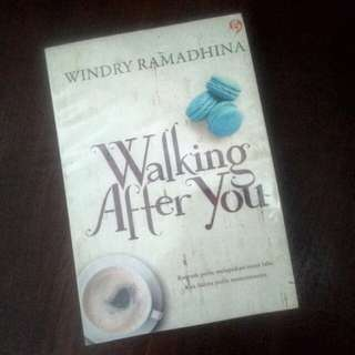 Novel Walking after you by windry ramadhina