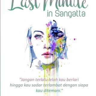 Last Minutes In Sangatta by Yumna Malik
