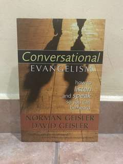 Christian Books conversational evangelism how to listen and speak so you can be heard norman geisler david geisler
