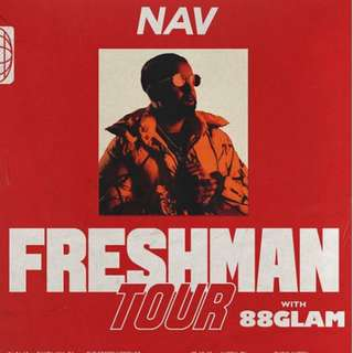 NAV & 88GLAM TICKETS (SOLD OUT SHOW)
