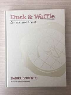 Duck and Waffle Cookbook - Recipes and Stories