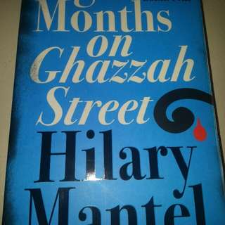 Eight Months on Ghazzah Street    Paperback English  By (author)  Hilary Mantel