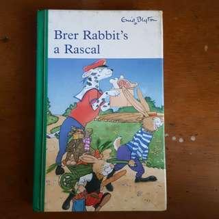 Brer Rabbit's a Rascal by Enid Blyton