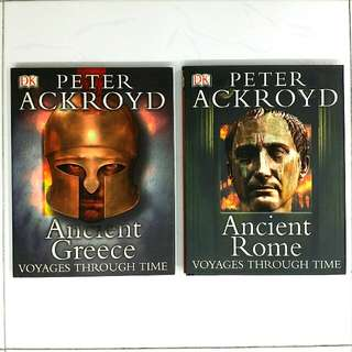 Peter Ackroyd Voyages Through Time: Ancient Greece & Ancient Rome (Set of 2 / 144 pages each) - DK Publication  (Adult Non-Fiction History Reference)