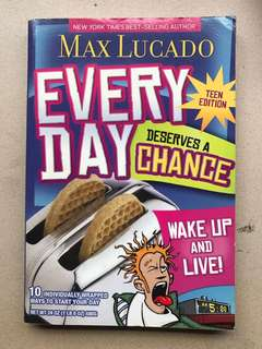 Everyday deserves a chance by max Lucado
