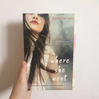 Where She Went by Gayle Forman [Paperback]