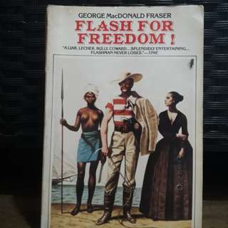 Flash for Freedom by George MacDonald Fraser