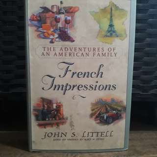 French Impressions by John S. Litell