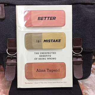 # Highly Recommended《New Book Condition + Hardcover Edition + Embracing Mistakes Can Make You Smarter, Healthier, And Happier in Every Facet Of Our Lives》Alina Tugend - BETTER BY MISTAKE : The Unexpected Benefits Of Being Wrong
