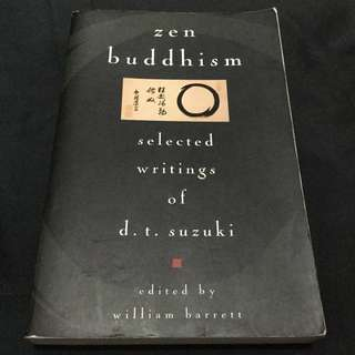 D.T. SUZUKI - Zen Buddhism: Selected Writings of D.T. Suzuki