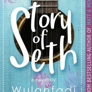 Story Of Seth by Wulanfadi