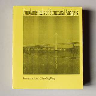 Fundamentals of Structural Analysis - Kenneth m. Leet & Chia-Ming Uang