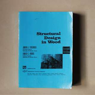 Structural Design in Wood Second Edition - Stalnaker & Harris