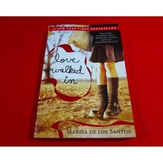 Love Walked In by Marissa de los Santos