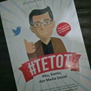 #TETOT. Aku, Kamu dan Social Media
