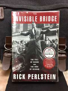 《Preloved Good Condition Collection + Governor Ronald Reagan Long March To The White House》Rick Perlstein - THE INVISIBLE BRIDGE : The Fall of Nixon and the Rise of Reagan